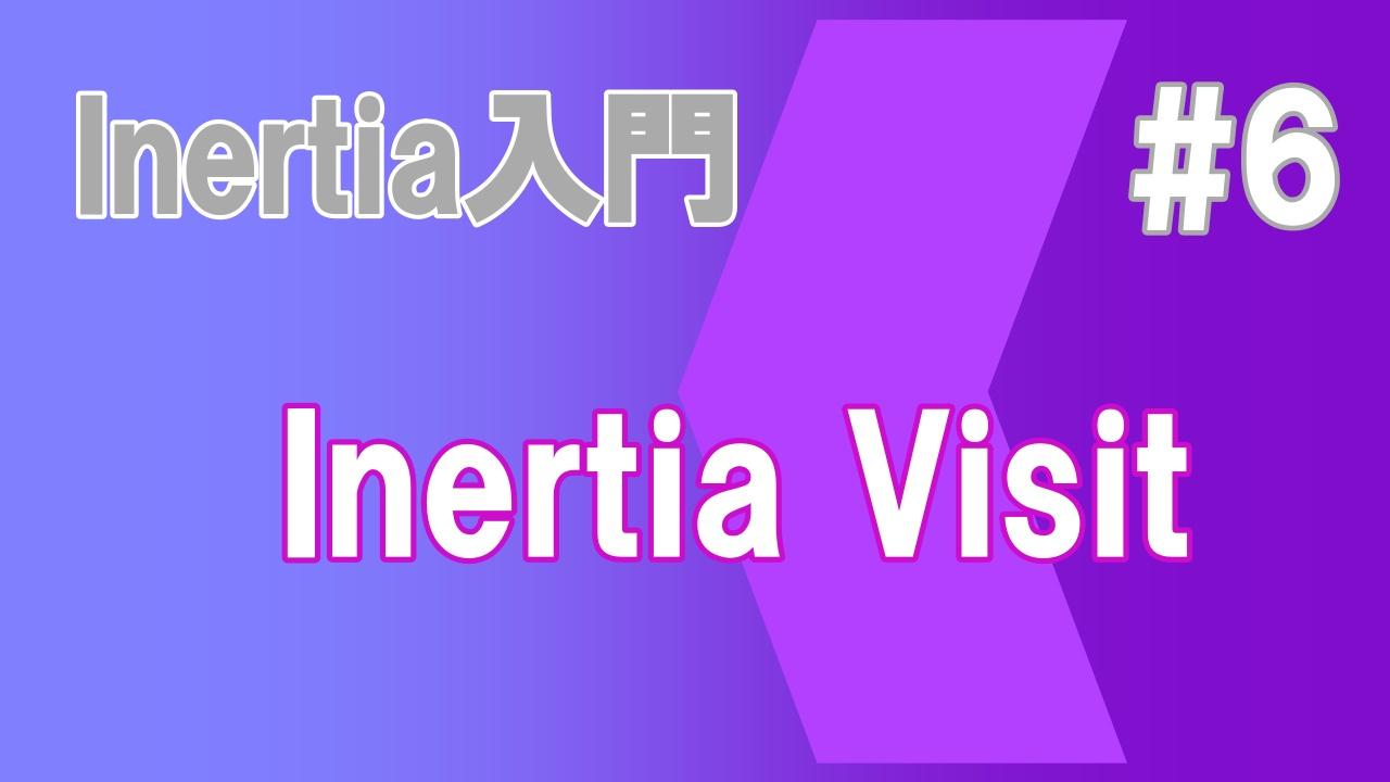 Inertia Visit